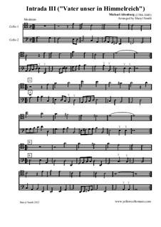 Neuer lieblicher und zierlicher Intraden: Intrada III 'Vater unser in Himmelreich', for two cellos by Michael Altenburg