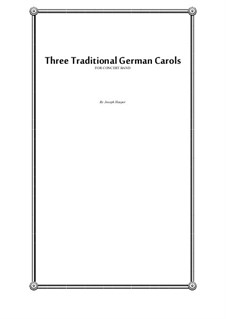 Three Traditional German Carols (concert band): Three Traditional German Carols (concert band) by Joseph Hasper