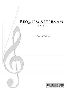 Requiem Aeternam (SATB): Requiem Aeternam (SATB) by Joseph Hasper