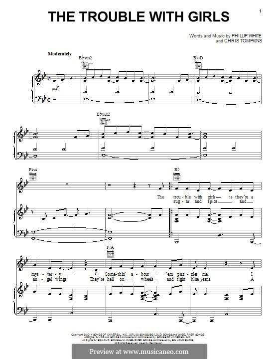The Trouble with Girls (Scotty McCreery): Für Stimme und Klavier (oder Gitarre) by Chris Tompkins, Phillip 'Whitey' White