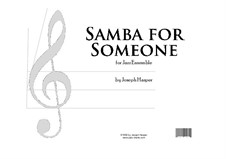 Samba For Someone: Samba For Someone by Joseph Hasper