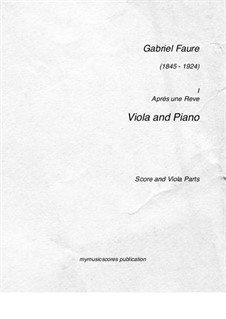 Drei Lieder, Op.7: No.1 Après un rêve, for viola and piano by Gabriel Fauré