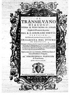 Il Transilvano: Teil I by Girolamo Diruta