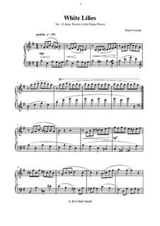 Twelve Little Piano Pieces: No.11 White Lilies by Basil Joseph