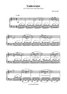 Twelve Little Piano Pieces: No.9 Underwater by Basil Joseph