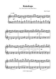Twelve Little Piano Pieces: No.2 Raindrops by Basil Joseph