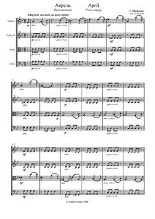 Nr.4 April (Schneeglöckchen): Für Streichquartett by Pjotr Tschaikowski