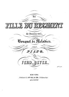 Bouquet de Mélodies, Op.42: La Fille du Régiment by Ferdinand Beyer