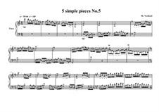 Five Simple Pieces for Piano: Stück Nr.5, MVWV 680 by Maurice Verheul