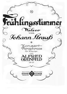 Frühlingsstimmen. Konzert-Paraphrase über Thema von J. Strauss, Op.57: Für Klavier by Alfred Grünfeld