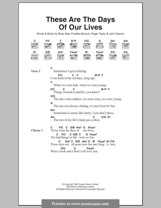 These are the Days of Our Lives (Queen): Text und Akkorde by Brian May, Freddie Mercury, John Deacon, Roger Taylor