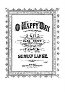 Fantasien über beliebte Lieder, Op.171: No.54 O Happy Day, O Day so Dear by Gustav Lange