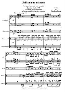 Salsita a mi manera, for piano, electric bass and percussion: Salsita a mi manera, for piano, electric bass and percussion by Santino Cara