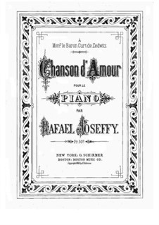 Chanson d'amour: Für Klavier by Rafael Joseffy