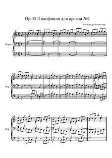 Polyphony for Organ No.2, Ор.35: Polyphony for Organ No.2 by Ksardas