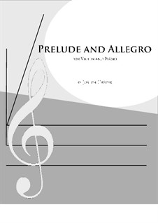 Prelude and Allegro for Violin and Piano: Prelude and Allegro for Violin and Piano by Joseph Hasper