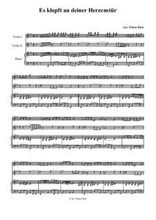 Es klopft an deiner Herzenstür: Für zwei Violinen und Klavier by folklore