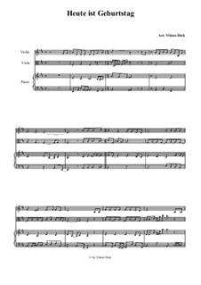 Heute ist Geburtstag darum singen wir: Für Violine, Viola und Klavier by folklore