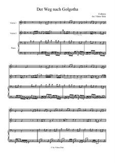 Der Weg nach Golgotha: Für zwei Violinen und Klavier by folklore