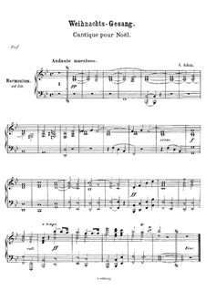 O hehre Nacht (Klavierauszug): For voice, piano and harmonium – harmonium part by Adolphe Adam