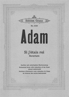 Si j'étais roi (Wenn ich König wäre): Overtüre – Partitur by Adolphe Adam