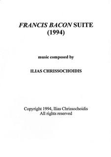 Francis Bacon Suite: Francis Bacon Suite by Ilias Chrissochoidis