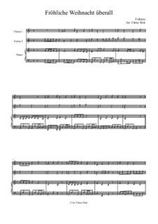 Fröhliche Weihnacht überall: Für zwei Violinen und Klavier by folklore