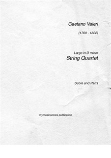 Largo in D Minor for String Quartet: Largo in D Minor for String Quartet by Gaetano Valeri