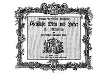 Gellert's Sacred Odes and Lieder, H 686 Wq 194: Gellert's Sacred Odes and Lieder by Carl Philipp Emanuel Bach
