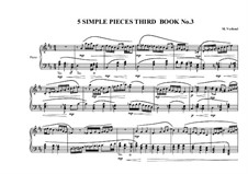 5 Simple pieces for piano: Third book, No.3, MVWV 691 by Maurice Verheul
