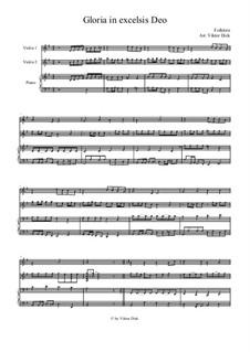 Gloria in Excelsis Deo: Für zwei Violinen und Klavier by folklore