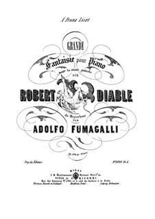Fantasie über Thema aus 'Robert le Diable' von Meyerbeer, Op.106: Für Klavier by Adolfo Fumagalli