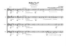 Haiku No.17 for mixed choir, MVWV 435: Haiku No.17 for mixed choir by Maurice Verheul