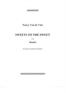 Sweets to the Sweet: Sweets to the Sweet by Nancy Van de Vate