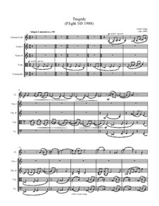 Tragedy (Flight 103 1988): Arrangement for string quartet and clarinet by Jordan Grigg