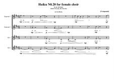 Haiku No.20 for female choir, MVWV 440: Haiku No.20 for female choir by Maurice Verheul