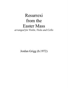 Resurrexi from Easter Mass: Resurrexi from Easter Mass by Jordan Grigg