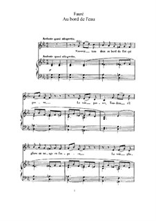 Drei Lieder, Op.8: No.1 Au bord de l'eau (At the Water's Edge) by Gabriel Fauré