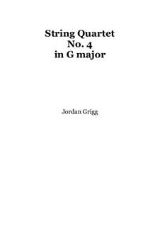 String Quartet No.4 in G major: String Quartet No.4 in G major by Jordan Grigg