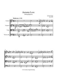Autumn Love: Für Streichquartett by Jordan Grigg