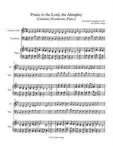 Praise to the Lord, the Almighty: For clarinet, trombone and piano by Unknown (works before 1850)
