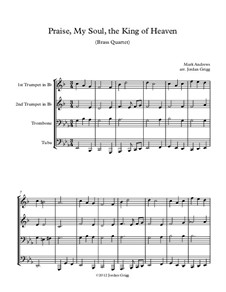 Praise, My Soul, the King of Heaven: Für Blechblasquartett by Mark Andrews