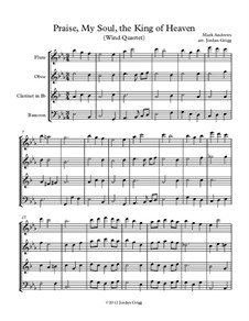 Praise, My Soul, the King of Heaven: For wind quartet by Mark Andrews
