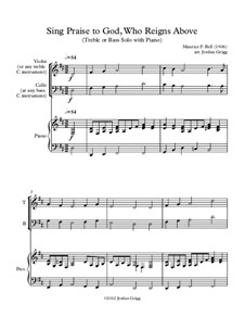 Sing Praise to God, Who Reigns Above: For treble or bass solo with piano by Unknown (works before 1850)