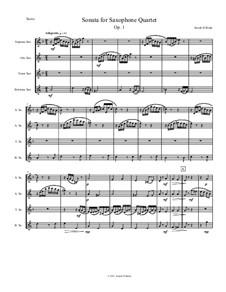 Sonate für Saxophon-Quartett, Op.1: Sonate für Saxophon-Quartett by Josiah Bode