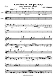 A Little ABC of the Renaissance: No.6 Tant que vivray, for flute and guitar by Claudin de Sermisy, Claude Gervaise, Unknown (works before 1850), David W Solomons, Gabriel Bataille