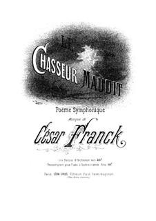 Le Chasseur maudit (Der verfluchte Jäger): Für Klavier, vierhändig by César Franck