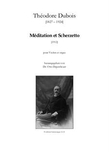Méditation et Scherzetto: Méditation et Scherzetto by Théodore Dubois