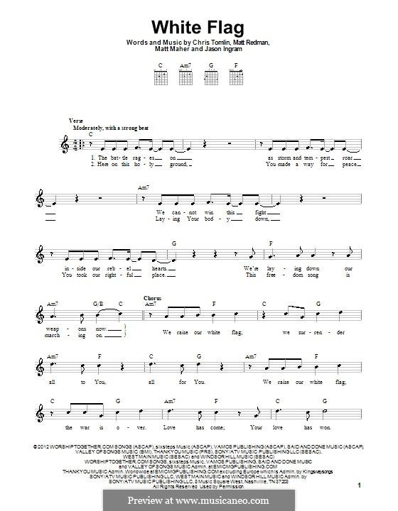 White Flag (Passion): Für Gitarre by Chris Tomlin, Jason David Ingram, Matt Maher, Matt Redman