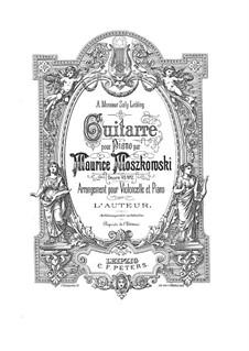 Zwei Stücke für Klavier, Op.45: Nr.2 Guitarre, für Cello und Klavier by Moritz Moszkowski